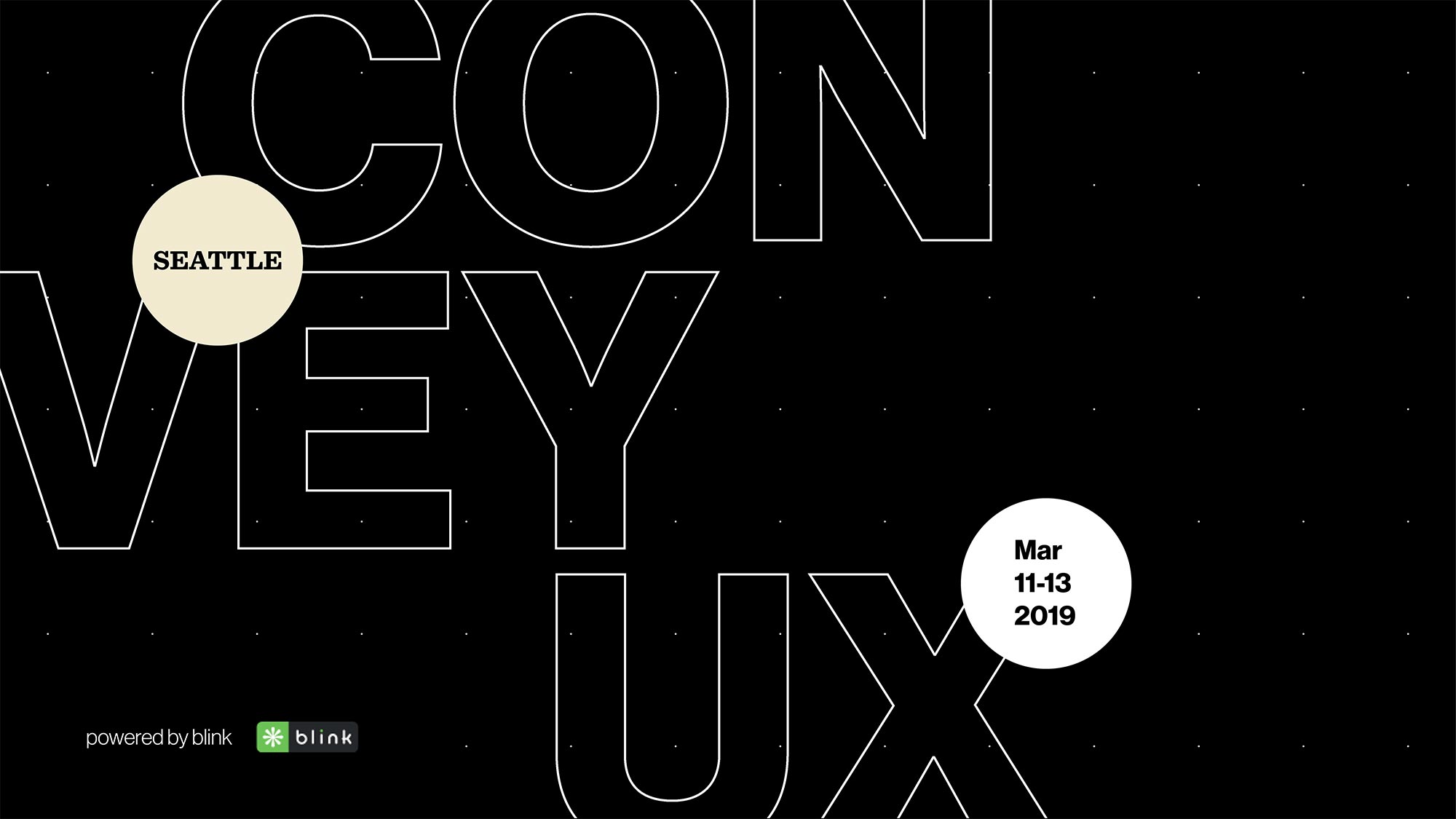Convey UX, Seattle, March 11-13 2019